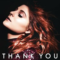 Thank You (Deluxe Edition) by Meghan Trainor image