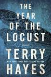 The Year of the Locust by Terry Hayes