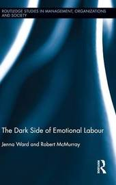 The Dark Side of Emotional Labour by Jenna Ward