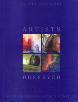 Artists Observed by Carole Hampshire