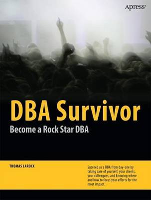 DBA Survivor by Thomas LaRock