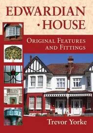 Edwardian House by Trevor Yorke