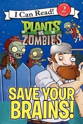 Plants vs. Zombies: Save Your Brains! by Catherine Hapka image