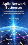 Agile Network Businesses by Vivek Kale