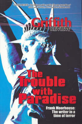 Griffith Review 14: Trouble with Paradise image
