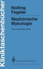 Medizinische Mykologie by Siegfried Nolting