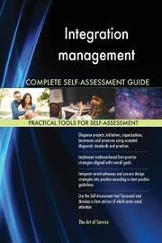 Integration Management Complete Self-Assessment Guide by Gerardus Blokdyk image