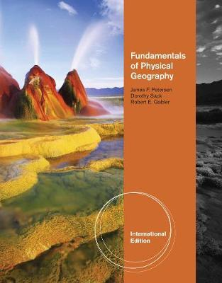 Fundamentals of Physical Geography, International Edition by Dorothy Irene Sack image
