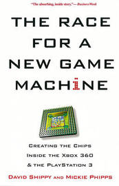 The Race For A New Game Machine by David Shippy image