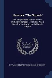 Hancock the Superb by Charles Wheeler Denison