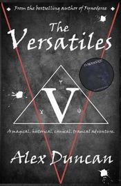 The Versatiles by Alex Duncan