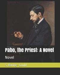 Pabo, the Priest by S Baring.Gould
