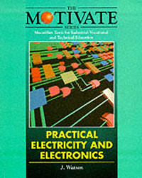 Practical Electricity and Electronics by John Watson image