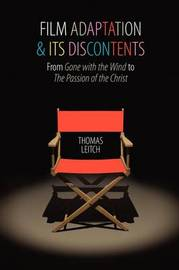 Film Adaptation and Its Discontents by Thomas M. Leitch image