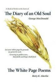 The Diary of an Old Soul & the White Page Poems by Betty K. Aberlin image