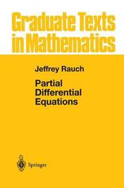 Partial Differential Equations by Jeffrey Rauch