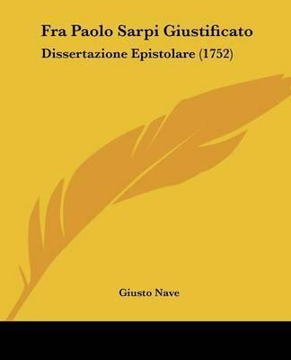 Fra Paolo Sarpi Giustificato: Dissertazione Epistolare (1752) by Giusto Nave image