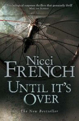 Until it's Over by Nicci French