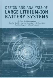 Design and Analysis of Large Lithium-Ion Battery Systems by Shriram Santhanagopalan