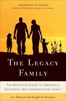 The Legacy Family by Lee Hausner