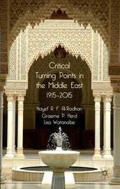 Critical Turning Points in the Middle East by Nayef R.F. Al-Rodhan