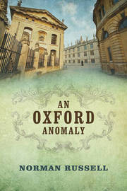 An Oxford Anomaly by Norman Russell