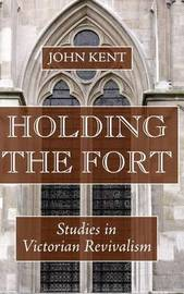 Holding the Fort by John Kent