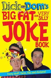 Dick and Dom's Big Fat and Very Silly Joke Book by Richard McCourt image