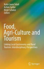 Food, Agri-Culture and Tourism