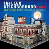 The Lego Neighborhood Book by Brian Lyles