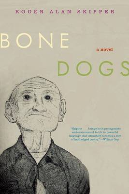 Bone Dogs by Roger Alan Skipper image