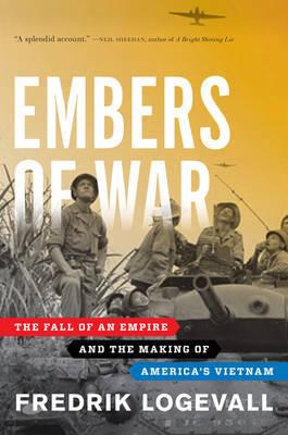 Embers of War by Fredrik Logevall image