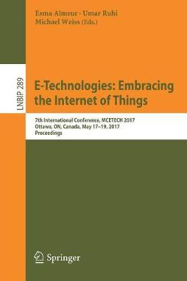 E-Technologies: Embracing the Internet of Things