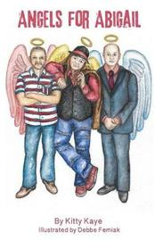 Angels for Abigail by Kitty Kaye image