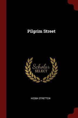 Pilgrim Street by Hesba Stretton image