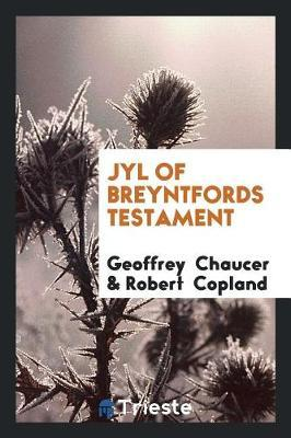 Jyl of Breyntfords Testament by Geoffrey Chaucer image