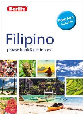 Berlitz Phrase Book & Dictionary Filipino (Tagalog) (Bilingual dictionary) by Berlitz Publishing