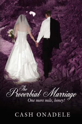 The Proverbial Marriage by Cash Onadele image
