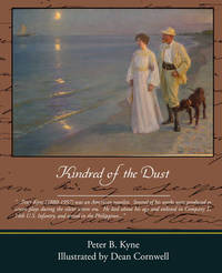 Kindred of the Dust by Peter B Kyne