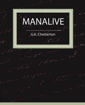 Manalive by Chesterton G K Chesterton