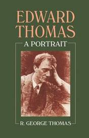 Edward Thomas: A Portrait by R.George Thomas image