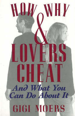 How and Why Lovers Cheat by Gigi Moers image
