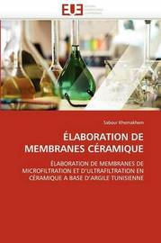 Elaboration de Membranes Ceramique by Sabeur Khemakhem