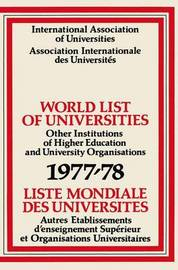 World List of Universities 1977-78 / Liste Mondiale des Universites by International Association of Universities