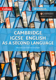 Cambridge IGCSE (TM) English as a Second Language Workbook by Mike Gould