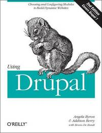 Using Drupal by Addison Berry