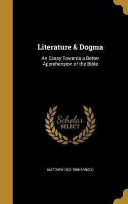 Literature & Dogma by Matthew 1822-1888 Arnold image