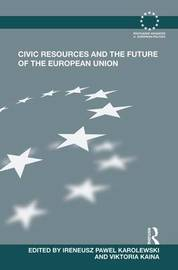 Civic Resources and the Future of the European Union