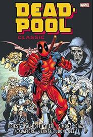 Deadpool Classic Omnibus Vol. 1 by Christopher Priest
