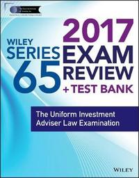 Wiley FINRA Series 65 Exam Review 2017 by Wiley